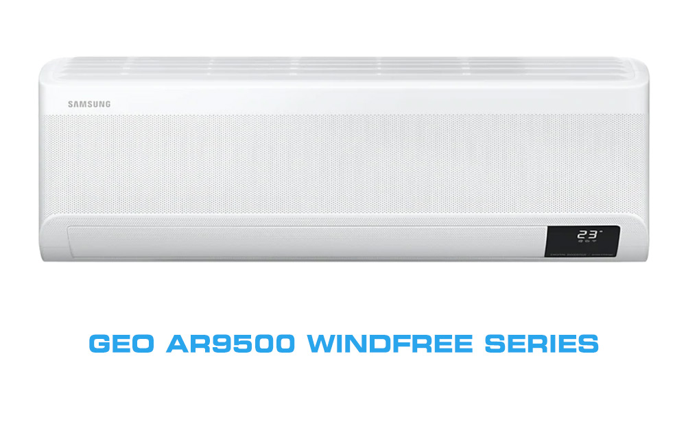 https://www.masteraircon.com.au/wp-content/uploads/2020/10/samsung-geo-ar9500-windfree-series.jpg